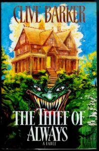 """Clive Barker's """"The Thief of Always"""". [Favorite detail: It's straight Y.A. Horror from a respected adult Horror author]."""