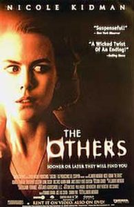 """""""The Others"""" was released in 2001. It is the first English-only film to receive the Best Film Award at the Goyas (Spain's National Film Awards)."""